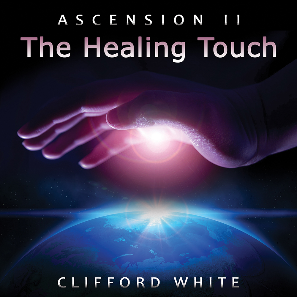 The Healing Touch by Clifford White